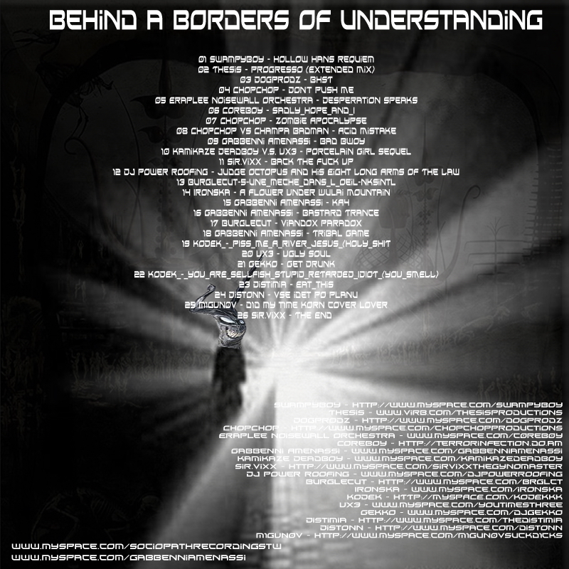 Gabbenni Amenassi - Behind A Borders Of Understanding, Sociopath Recordings, BreakCore hardcore mashup mix
