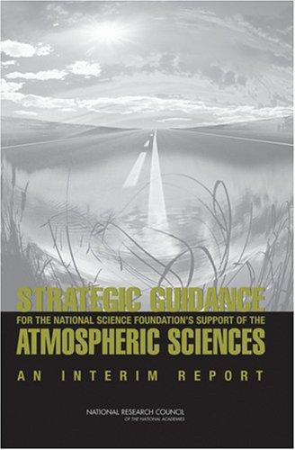 Strategic Guidance for the National Science Foundation's Support of the Atmospheric Sciences