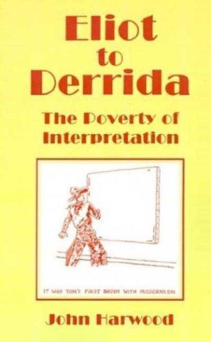 Download Eliot to Derrida