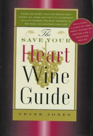 The save your heart wine guide