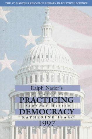 Download Ralph Nader Presents Practicing Democracy