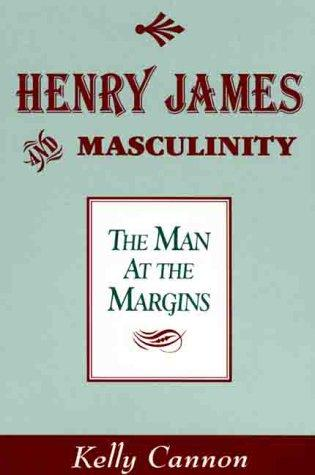 Download Henry James and Masculinity