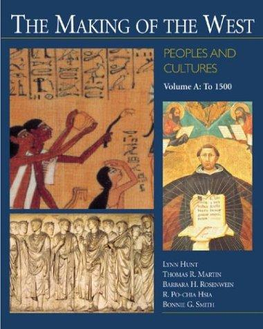 Download The Making of the West: Peoples and Cultures, Vol. A