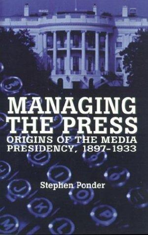 Download Managing the press
