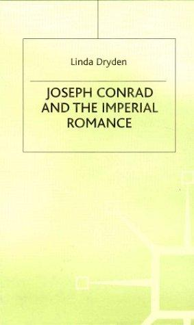 Download Joseph Conrad and the Imperial Romance
