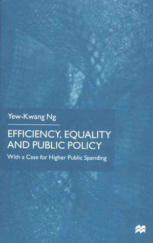 Download Efficiency, Equality and Public Policy
