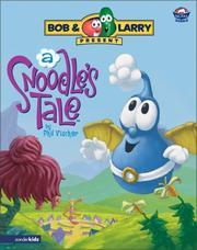 A Snoodle's Tale (Big Idea Books) by Vischer, Phil