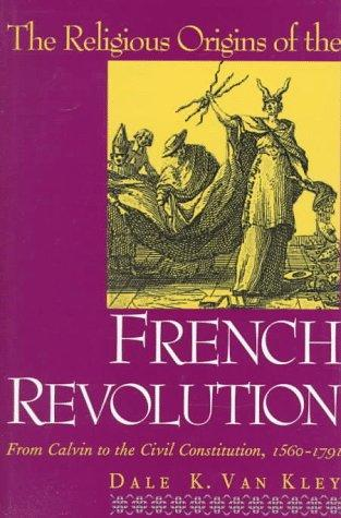 Download The religious origins of the French Revolution