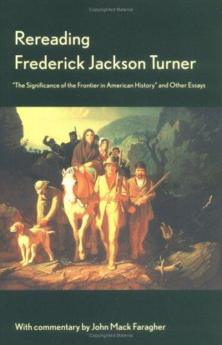 Download Rereading Frederick Jackson Turner