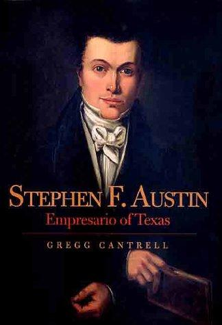 Stephen F. Austin, empresario of Texas (Open Library)