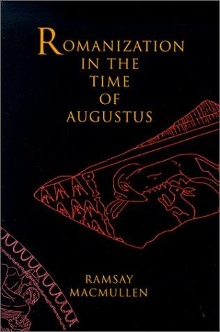 Download Romanization in the Time of Augustus