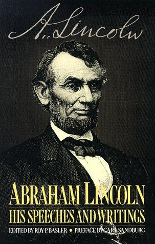 Download Abraham Lincoln, his speeches and writings