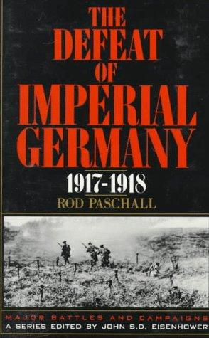 Download The defeat of imperial Germany, 1917-1918