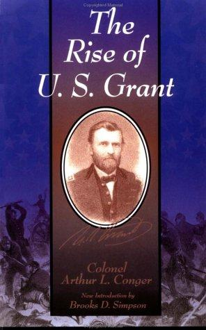 Download The rise of U.S. Grant