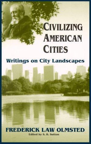 Download Civilizing American cities