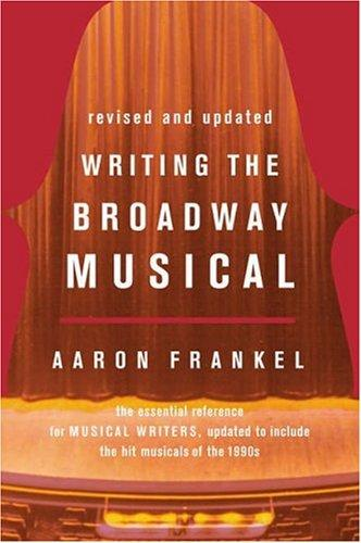 Download Writing the Broadway musical