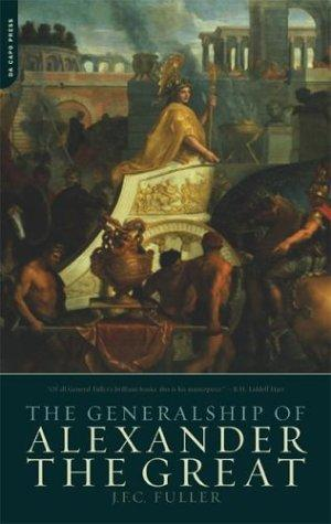 Download The Generalship of Alexander the Great