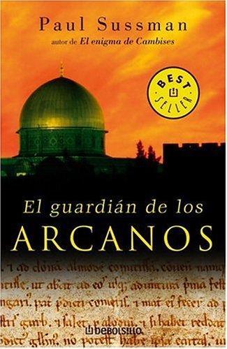 El Guardian De Los Arcanos