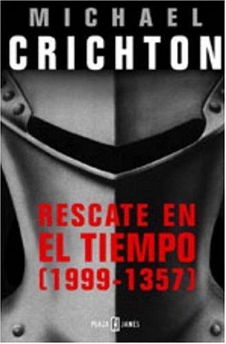 Rescate en el tiempo (1999 – 1357)