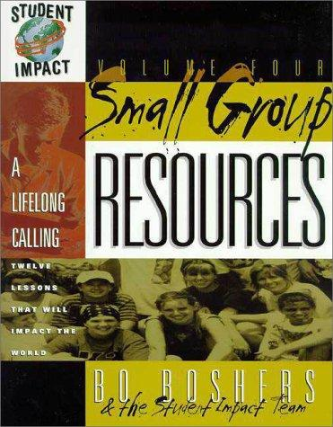 Image for A Lifelong Calling (Small Group Resources Volume Four)