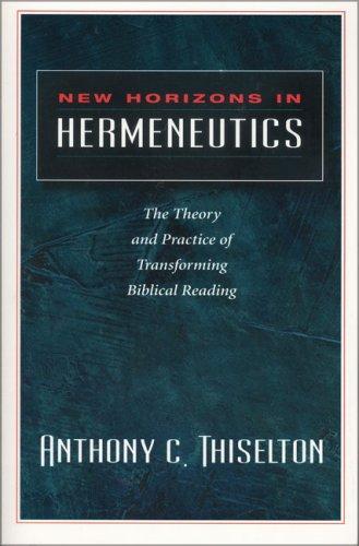 Download New Horizons in Hermeneutics