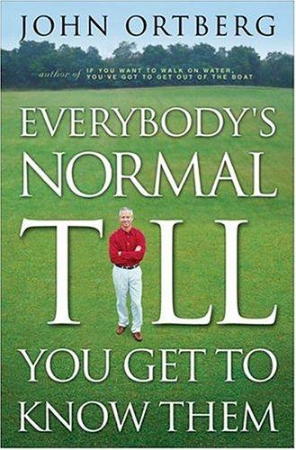Download Everybody's Normal Till You Get to Know Them