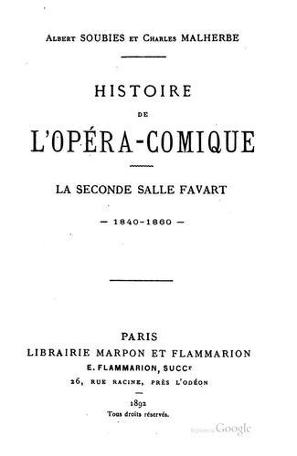 Download Histoire de l'Opéra-Comique.