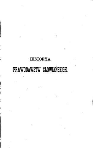 Historya prawodawstw slowiańskich.