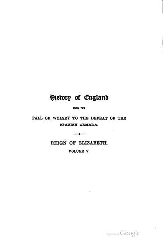 Download History of England from the fall of Wolsey to the death of Elizabeth.