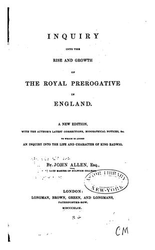 Download Inquiry into the rise and growth of the royal prerogative in England.