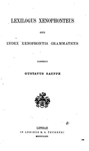 Lexilogus Xenophonteus sive Index Xenophontis grammaticus