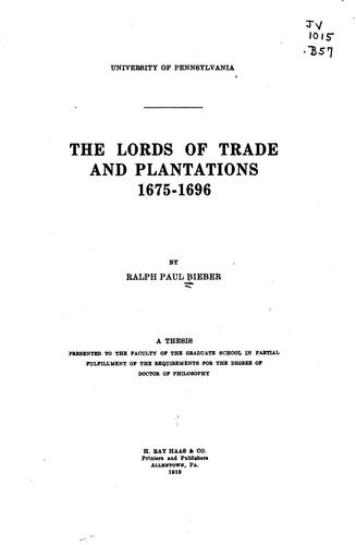 Download The Lords of trade and plantations, 1675-1696