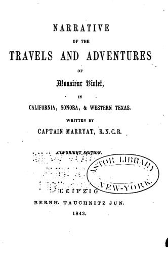 Download Narrative of the travels and adventures of Monsieur Violet in California, Sonora, & Western Texas