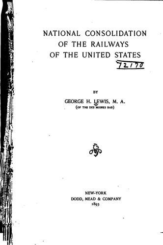 National consolidation of the railways of the United States