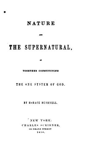 Download Nature and the supernatural, as together constituting the one system of God