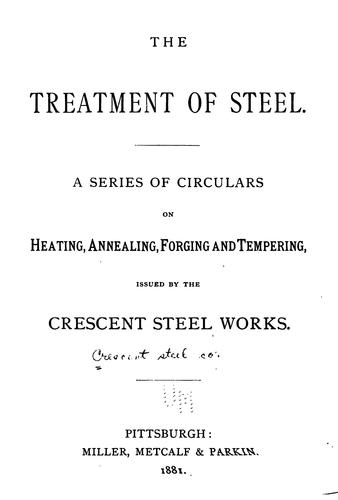 The treatment of steel.