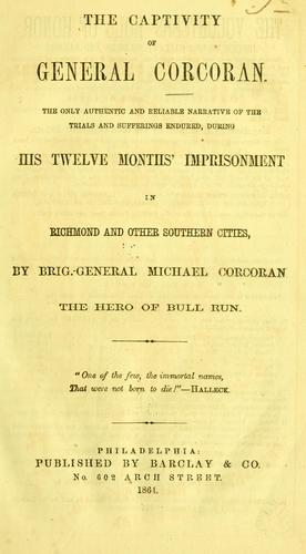 The captivity of General Corcoran.