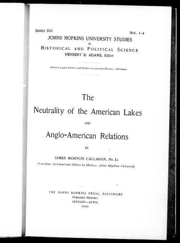 The neutrality of the American lakes and Anglo-American relations