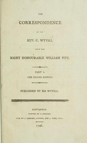 Download The correspondence of the Rev. C. Wyvill with the Right Honourable William Pitt