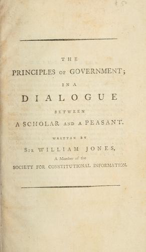 The principles of government, in a dialogue between a scholar and a peasant