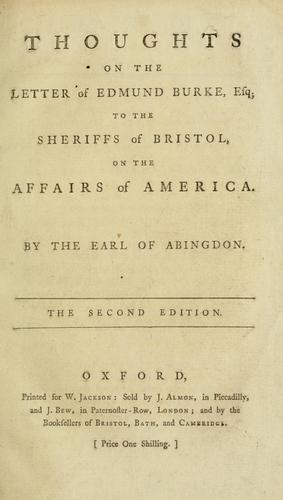 Download Thoughts on the Letter of Edmund Burke, esq., to the sheriffs of Bristol, on the affairs of America