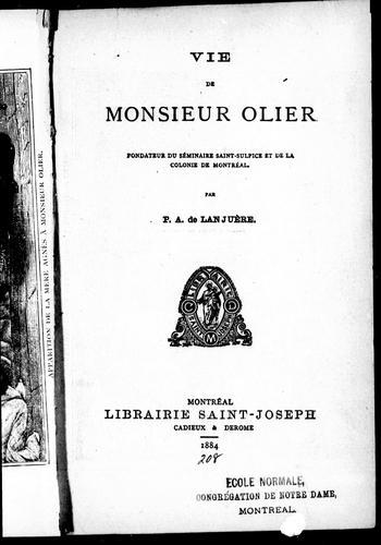 Download Vie de Monsieur Olier, fondateur du Séminaire Saint-Sulpice et de la colonie de Montréal