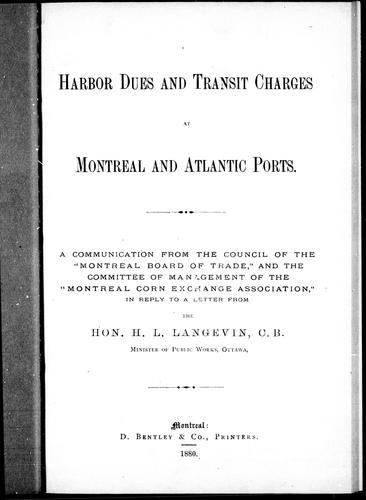 Harbour dues and transit charges at Montreal and Atlantic ports by Montreal Board of Trade