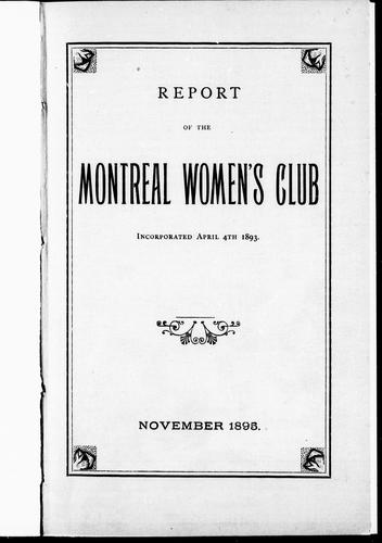 Download Report of the Montreal Women's Club, incorporated April 4th, 1893