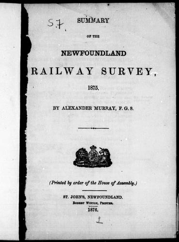 Download Summary of the Newfoundland railway survey, 1875