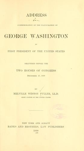 Address in commemoration of the inauguration of George Washington as first president of the United States