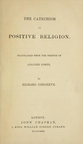 The catechism of positive religion.