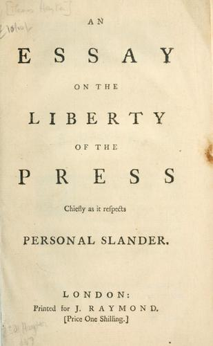 Download An essay on the liberty of the press chiefly as it respects personal slander.