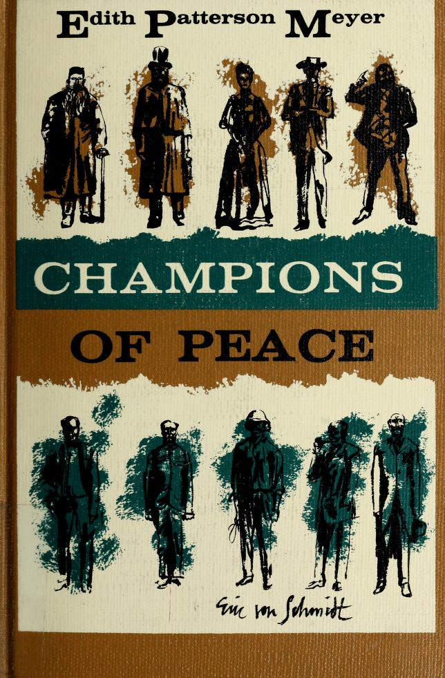 Champions of peace by Edith Patterson Meyer