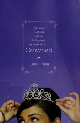 Crowned by Julie Linker